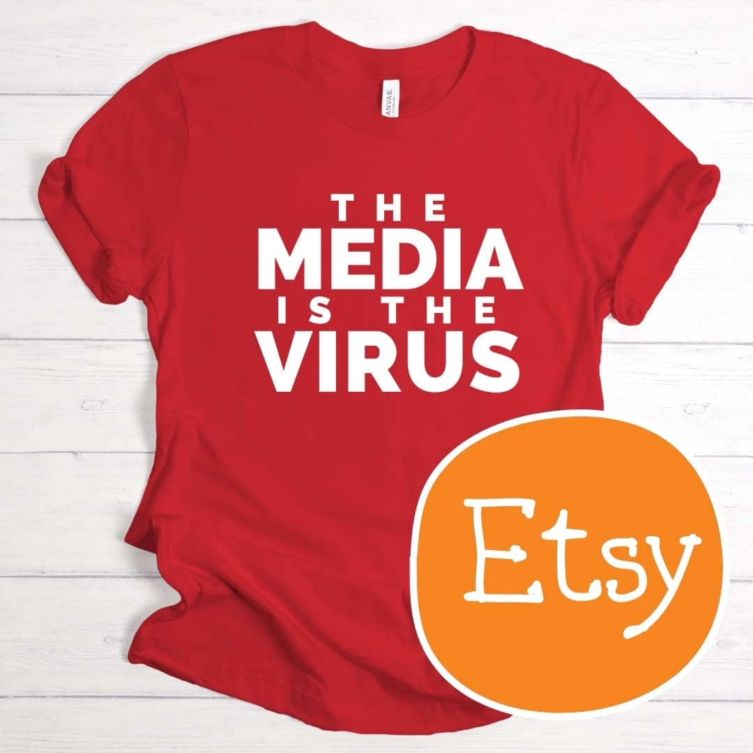 Kimberlys Business Etsy T Shirt The Media is the Virus Red