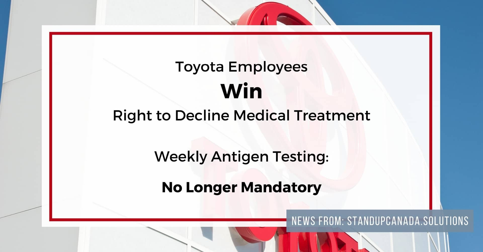 Toyota Info Standup Canada Antigen Testing Kimberly Neudorf
