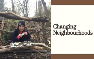 Changing Neighbourhoods